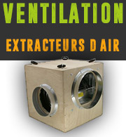 Ventilation, extracteurs d'air et Cannabis